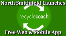 North Smithfield Launches Free Web & Mobile App - Recycle Coach
